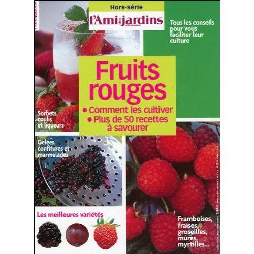 Collectif - Fruits rouges - Comment les cultiver - Preis vom 14.05.2021 04:51:20 h