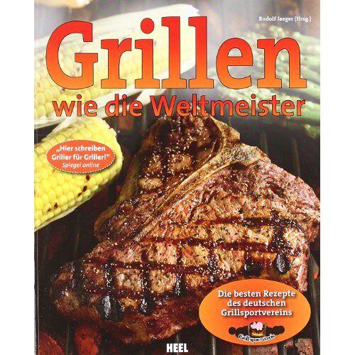 Rudolf Jaeger - Grillen wie die Weltmeister: Die besten Rezepte des deutschen Grillsportvereins - Preis vom 05.09.2020 04:49:05 h
