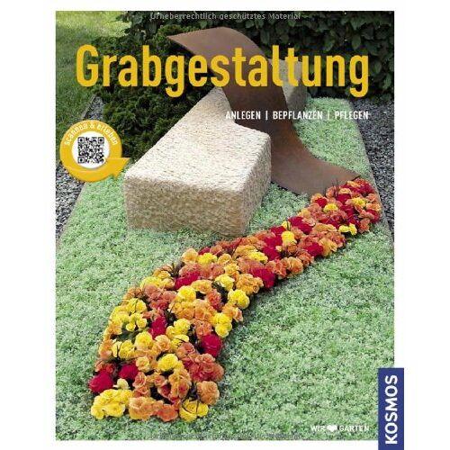 Brigitte Kleinod - Grabgestaltung: Anlegen - Bepflanzen - Pflegen - Preis vom 27.02.2021 06:04:24 h