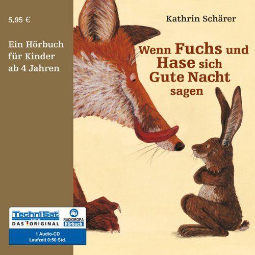 Kathrin Schärer - Wenn Fuchs und Hase sich Gute Nacht sagen - Preis vom 20.10.2020 04:55:35 h