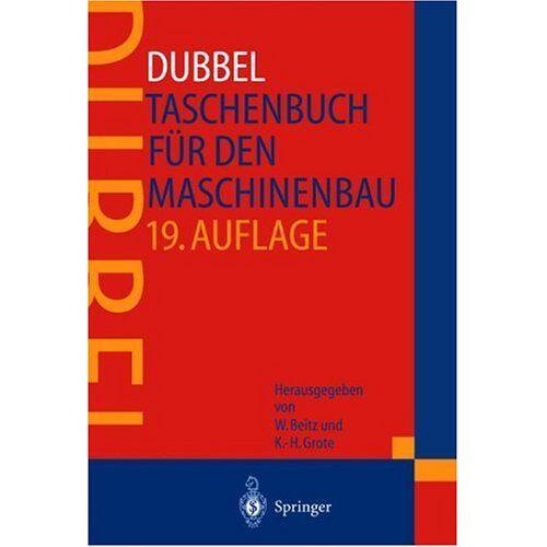 H. Dubbel - DUBBEL - Taschenbuch für den Maschinenbau - Preis vom 18.10.2020 04:52:00 h
