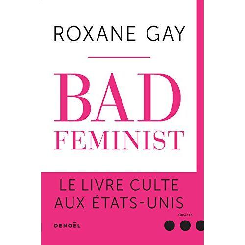 - Bad Feminist - Preis vom 16.05.2021 04:43:40 h
