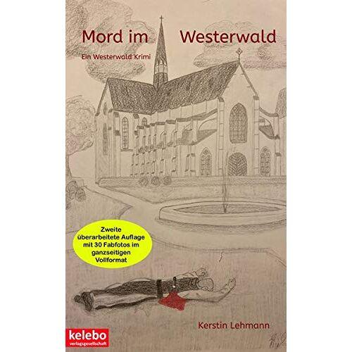 Kerstin Lehmann - Mord im Westerwald: Ein Westerwald Krimi - Preis vom 18.04.2021 04:52:10 h