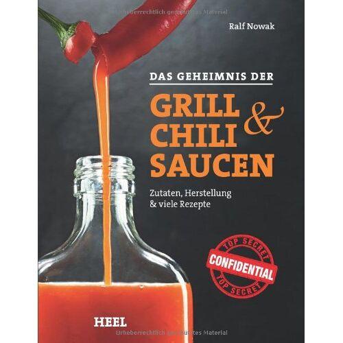 Ralf Nowak - Das Geheimnis der Grill- & Chilisaucen - Preis vom 15.04.2021 04:51:42 h
