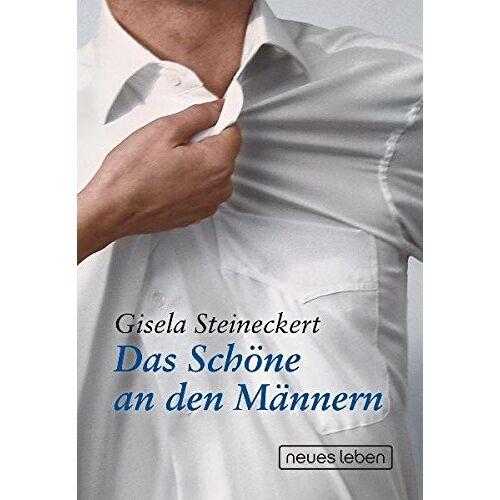 Gisela Steineckert - Das Schöne an den Männern - Preis vom 15.04.2021 04:51:42 h