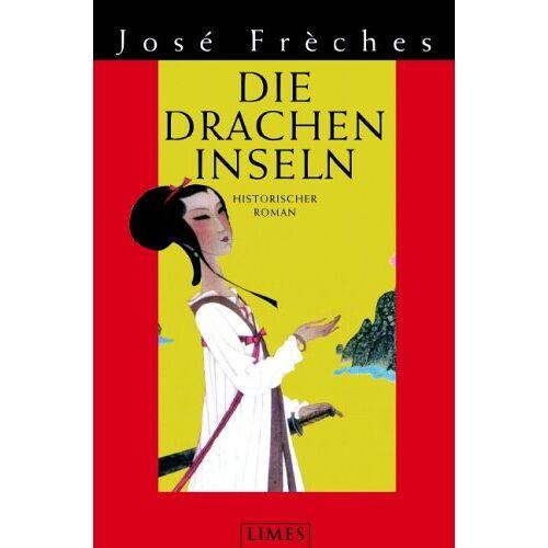 José Frèches - Die Dracheninseln - Preis vom 11.05.2021 04:49:30 h