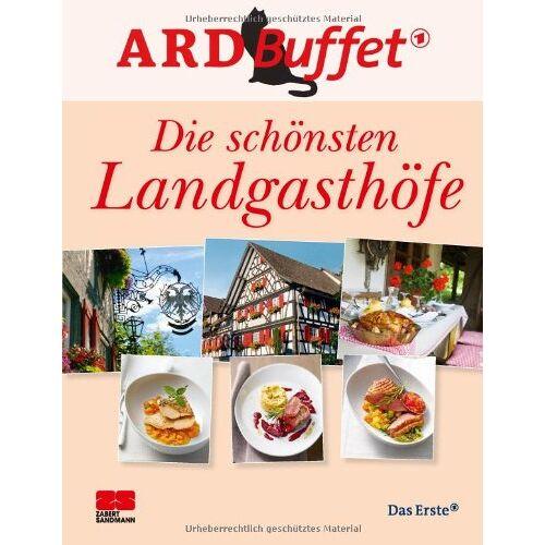- ARD-Buffet. Die schönsten Landgasthöfe - Preis vom 24.02.2021 06:00:20 h