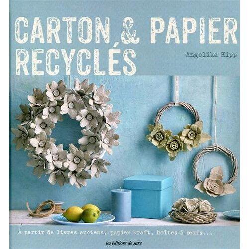 Angelika Kipp - Carton & papier recyclés - Preis vom 25.02.2021 06:08:03 h