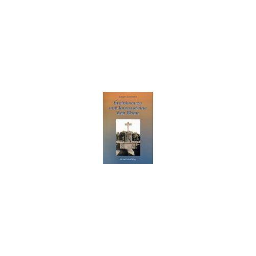 Jürgen Reinhardt - Steinkreuze und Kreuzsteine der Rhön - Preis vom 05.09.2020 04:49:05 h