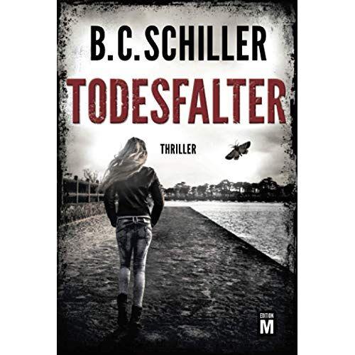 B.C. Schiller - Todesfalter (David Stein, Band 7) - Preis vom 08.05.2021 04:52:27 h