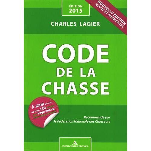 Charles Lagier - Code de la chasse - Preis vom 27.02.2021 06:04:24 h