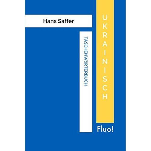 Hans Saffer - Taschenwörterbuch Ukrainisch - Preis vom 11.05.2021 04:49:30 h