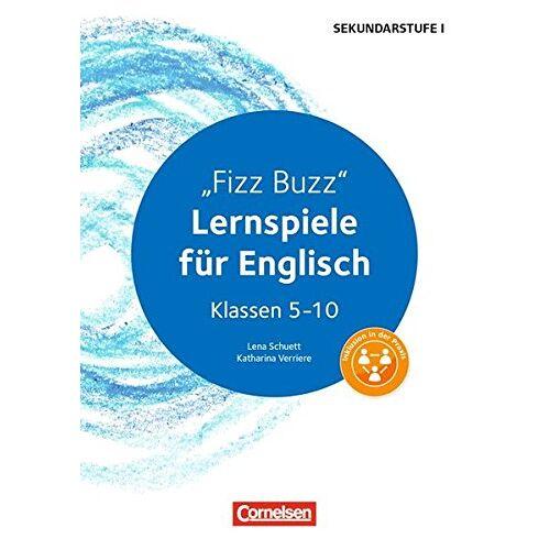 Lena Schuett - Lernen im Spiel Sekundarstufe I: Fizz Buzz: Lernspiele für Englisch Klassen 5-10. Kopiervorlagen - Preis vom 13.05.2021 04:51:36 h