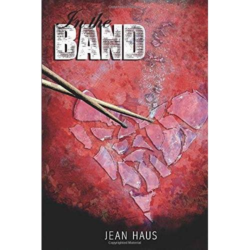 Jean Haus - In The Band (Luminescent Juliet, Band 1) - Preis vom 09.05.2021 04:52:39 h
