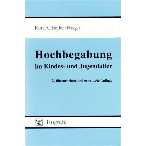 Heller, Kurt A. - Hochbegabung im Kindes- und Jugendalter - Preis vom 28.10.2020 05:53:24 h