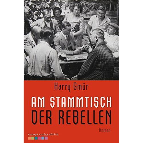 Harry Gmür - Am Stammtisch der Rebellen - Preis vom 20.10.2020 04:55:35 h