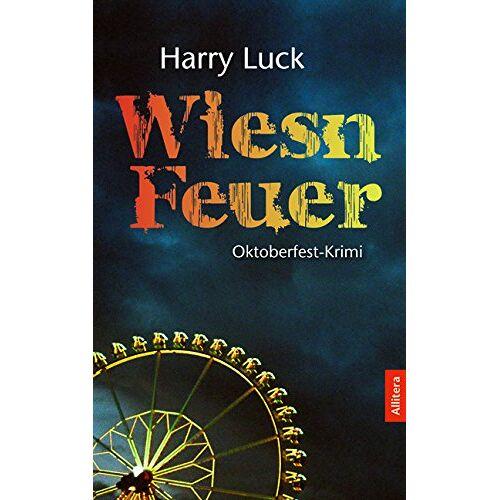 Harry Luck - Wiesn-Feuer - Preis vom 23.01.2021 06:00:26 h