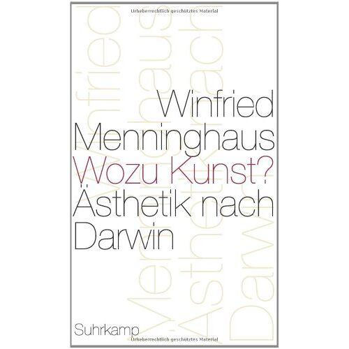 Winfried Menninghaus - Wozu Kunst?: Ästhetik nach Darwin - Preis vom 12.04.2021 04:50:28 h