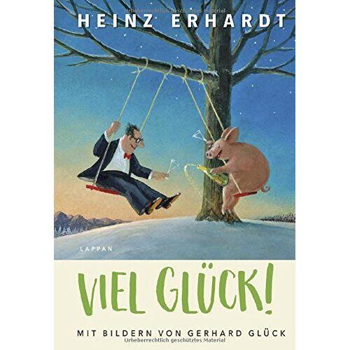 Heinz Erhardt - Viel Glück!: Mit Bildern von Gerhard Glück - Preis vom 08.05.2021 04:52:27 h