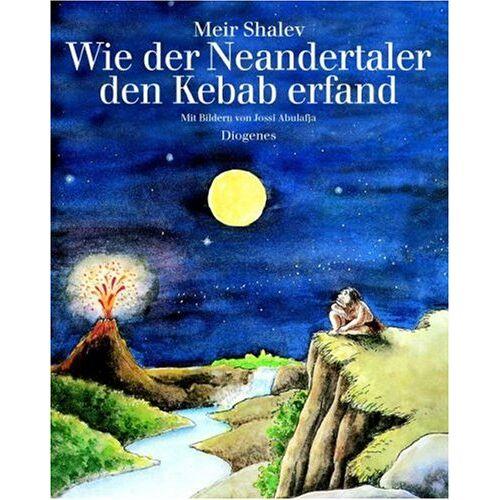 Jossi Abulafja - Wie der Neandertaler den Kebab erfand - Preis vom 13.05.2021 04:51:36 h