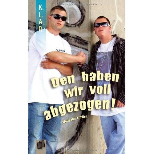 Wolfgang Kindler - Den haben wir voll abgezogen! - Preis vom 23.02.2021 06:05:19 h