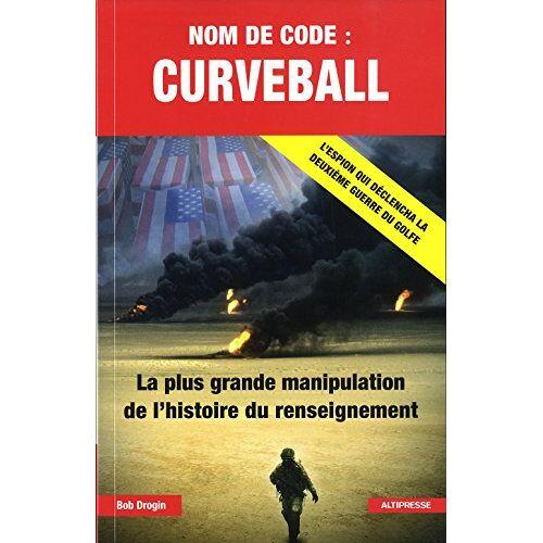 Bob Drogin - Nom de code : curveball - Preis vom 24.02.2021 06:00:20 h