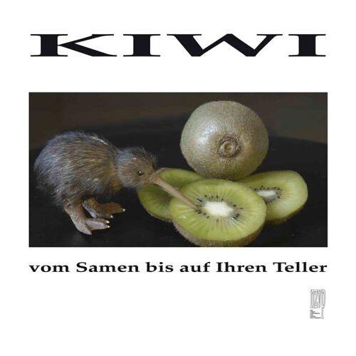 - Kiwi vom Samen bis auf Ihren Teller - Preis vom 05.03.2021 05:56:49 h