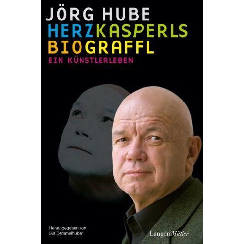 Eva Demmelhuber - Jörg Hube - Herzkasperls Biograffl: Ein Künstlerleben - Preis vom 06.09.2020 04:54:28 h