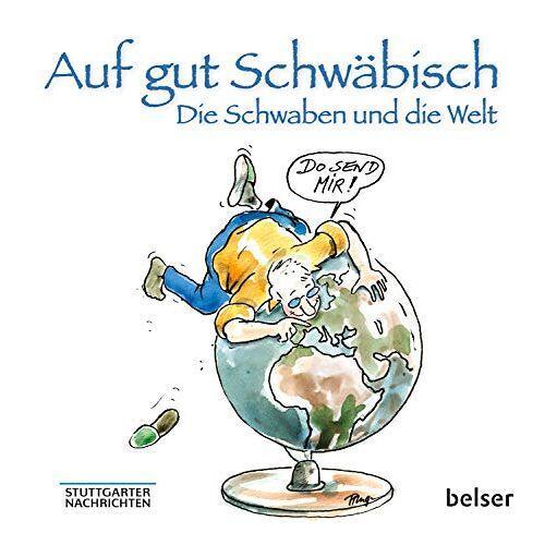 Jan Sellner - Auf gut Schwäbisch: Die Schwaben und die Welt - Preis vom 03.05.2021 04:57:00 h