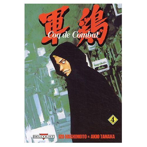 Izo Hashimoto - Coq de Combat, Tome 4 : - Preis vom 16.04.2021 04:54:32 h