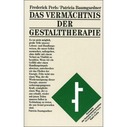 Perls, Frederick S. - Das Vermächtnis der Gestalttherapie - Preis vom 14.05.2021 04:51:20 h