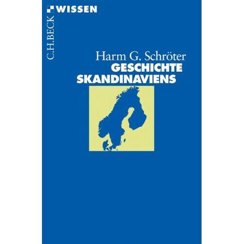 Schröter, Harm G. - Geschichte Skandinaviens - Preis vom 24.02.2021 06:00:20 h