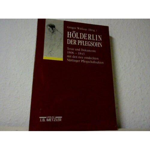 Gregor Wittkop - Hölderlin. Der Pflegsohn - Preis vom 05.09.2020 04:49:05 h