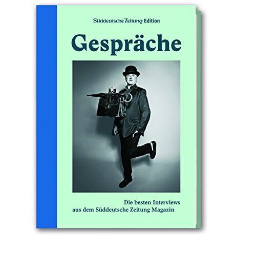 Süddeutsche Zeitung Magazin - Gespräche: Die besten Interviews aus dem Süddeutsche Zeitung Magazin - Preis vom 21.10.2020 04:49:09 h