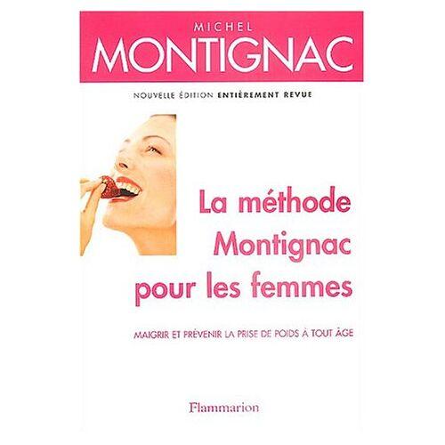 Michel Montignac - La méthode Montignac pour les femmes - Preis vom 14.01.2021 05:56:14 h
