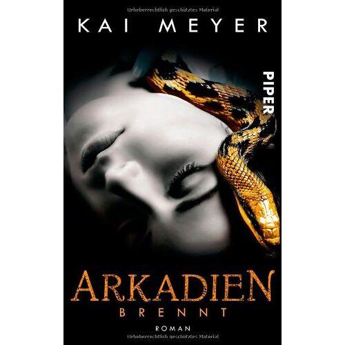 Kai Meyer - Arkadien brennt: Roman (Arkadien 2) (Arkadien-Reihe) - Preis vom 24.02.2021 06:00:20 h