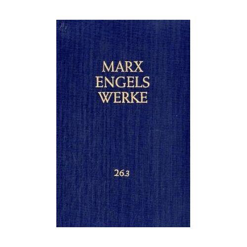 Friedrich Engels - Werke, 43 Bde., Bd.26/3, Theorien über den Mehrwert: Theorien über den Mehrwert. Teil 3: BD 26 / TEIL 3 - Preis vom 27.03.2020 05:56:34 h