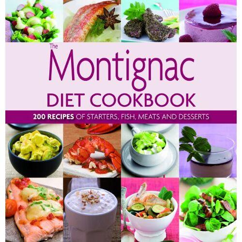 Michel Montignac - The Montignac Diet Cookbook - Preis vom 06.09.2020 04:54:28 h