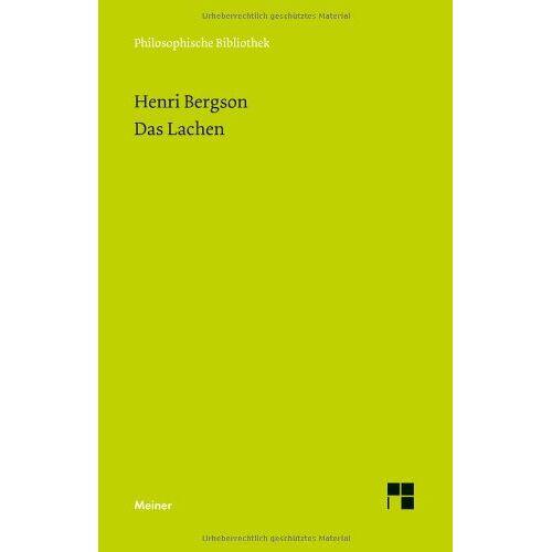 Henri Bergson - Das Lachen: Le rire. Ein Essay über die Bedeutung des Komischen - Preis vom 19.11.2019 05:57:19 h