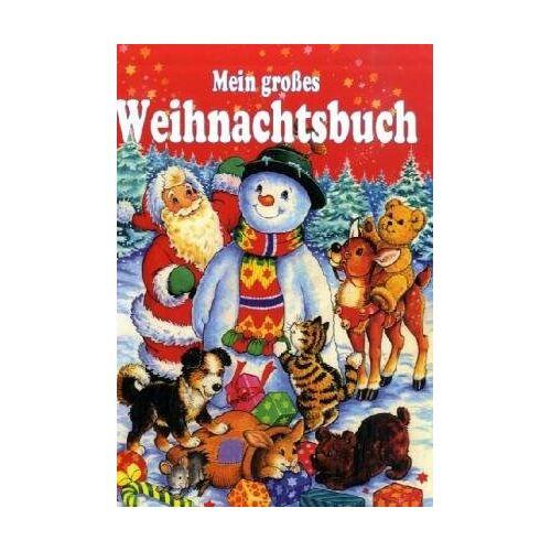 - Mein großes Weihnachtsbuch - Preis vom 23.02.2021 06:05:19 h