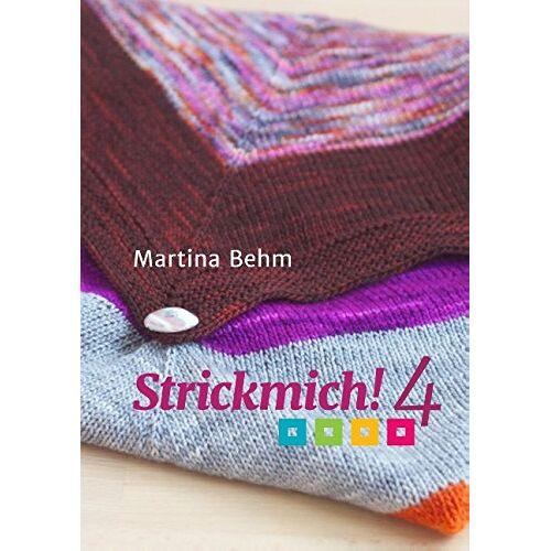 Martina Behm - Strickmich! 4 - Preis vom 20.10.2020 04:55:35 h