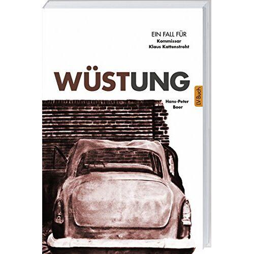 Hans-Peter Boer - Wüstung: Kommisar Kattenstrohts achter Fall. - Preis vom 05.03.2021 05:56:49 h