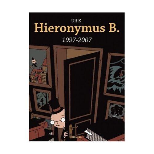 Ulf K. - Hieronymus B: 1997-2007 - Preis vom 10.05.2021 04:48:42 h