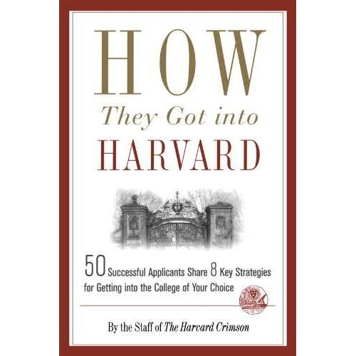 Staff of the Harvard Crimson - How They Got Into Harvard - Preis vom 07.09.2020 04:53:03 h
