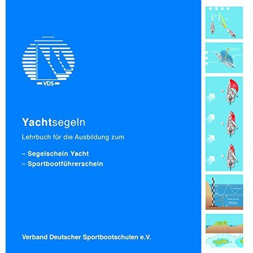 F. Kleine Jäger - Yachtsegeln -Lehrbuch für die Ausbildung zum Segelschein Yacht - Preis vom 28.02.2021 06:03:40 h
