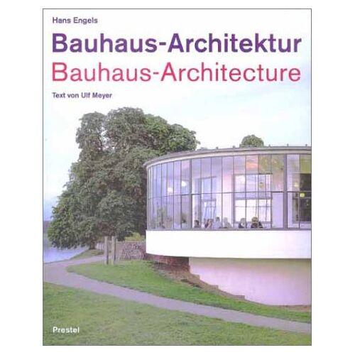 Hans Engels - Bauhaus-Architektur; Bauhaus-Architecture - Preis vom 06.09.2020 04:54:28 h