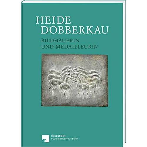 Eberhardt - Heide Dobberkau: Bildhauerin und Medailleurin - Preis vom 16.05.2021 04:43:40 h