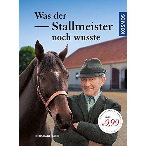 Christiane Gohl - Was der Stallmeister noch wusste - Preis vom 18.04.2021 04:52:10 h