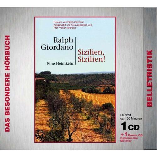 Ralph Giordano - Sizilien, Sizilien . Eine Heimkehr. CD + Musik-CD - Preis vom 20.10.2020 04:55:35 h