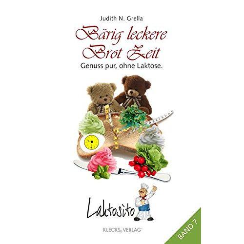 Grella, Judith N. - Laktosito Bd. 7: Bärig leckere Brot Zeit: Genuss pur, ohne Laktose. - Preis vom 19.01.2021 06:03:31 h